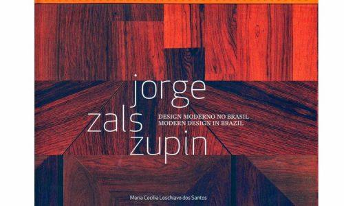 """Lançamento do livro """"JORGE ZALSZUPIN: design moderno no Brasil"""""""